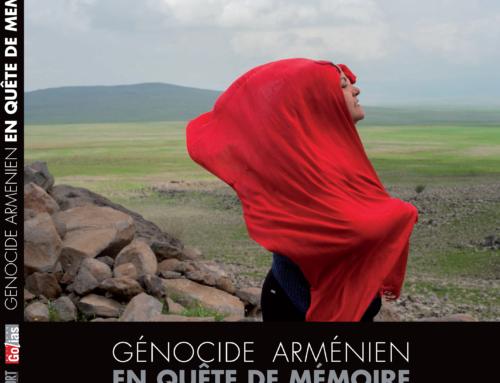 Cent ans du génocide arménien : notre livre «En quête de mémoire» !