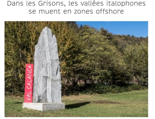 Dans les Grisons, les vallées italophones se muent en zones offshore (La Cité)