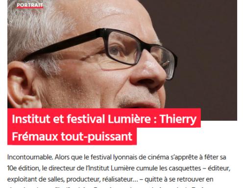 Institut et festival Lumière : Thierry Frémaux tout-puissant (Mediacités)