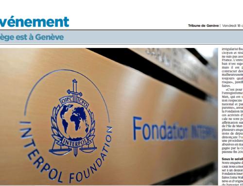 La Fondation Interpol et les paradis fiscaux (La Tribune de Genève)